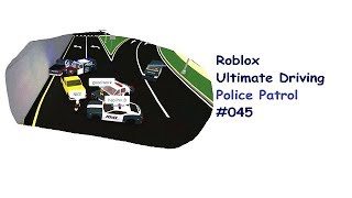 Roblox: Ultimate Driving | Police Patrol #045 | Lange Verfolgungsjagden+ Schießerei | [Huski/German]