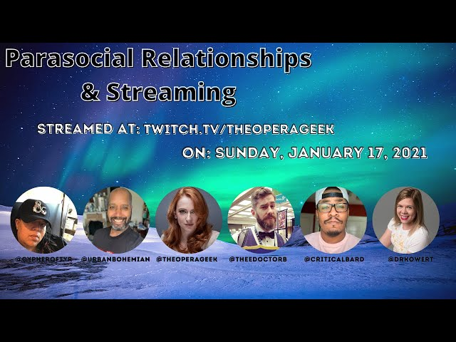 Parasocial Relationships & Streaming