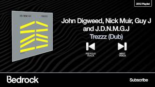 John Digweed, Nick Muir, Guy J and J.D.N.M.G.J - Trezzz ( Dub ) - ( Bedrock Records )