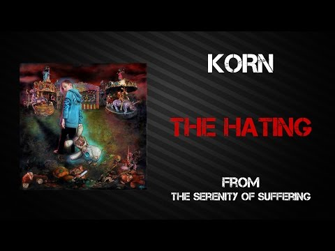 Korn - The Hating [Lyrics Video]
