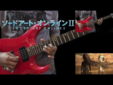 「Ignite」- Sword Art Online II Opening Guitar Cover [TABS]