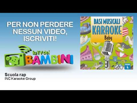 INC Karaoke Group - Scuola rap