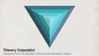 thievery corporation destroy the wicked official audio