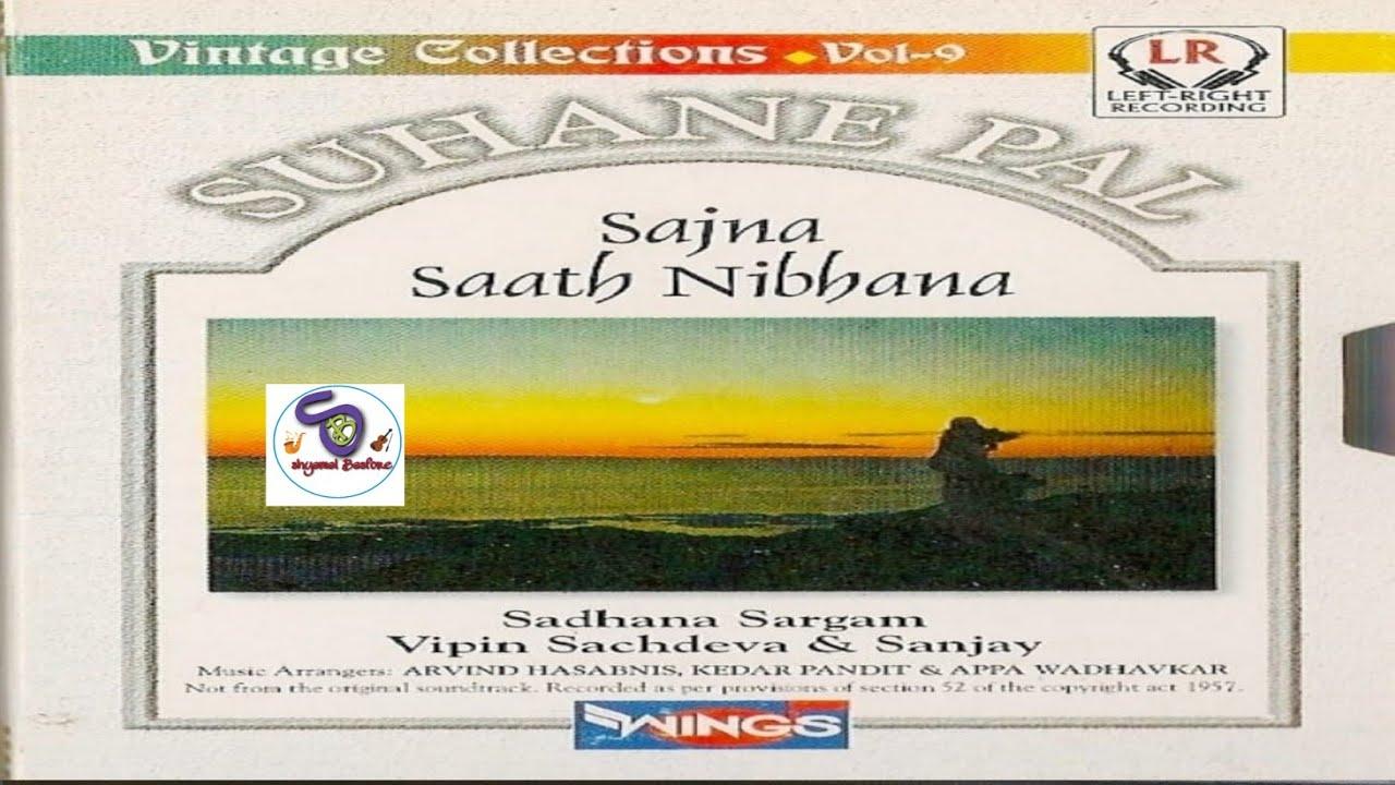 Download Suhane pal सजना साथ निभाना Vol-9
