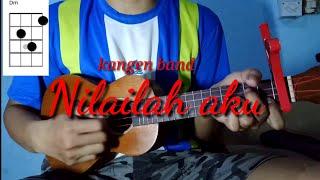 Download lagu KANGEN BAND - NILAILAH AKU | COVER UKULELE SENAR 4 (CHORD DAN LIRIK)