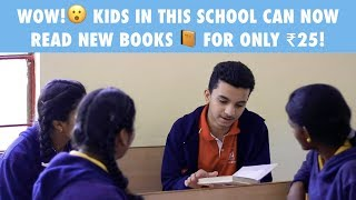 Kids in this school can now read new books for only Rs. 25! | Young Changemaker Series