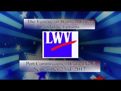 LWV Forum 2017 - Port Commissioner Dist 3