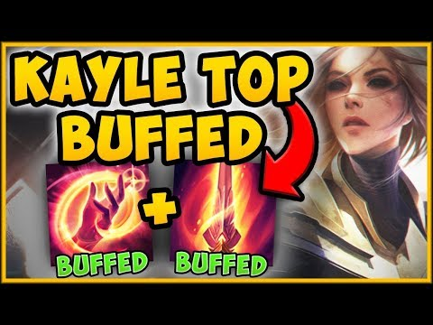 WTF?? WHY WOULD RIOT BUFF *REWORKED* KAYLE?? BUFFED KAYLE REWORK TOP GAMEPLAY! - League of Legends