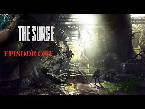 The Surge PS4 Gameplay | deck13 | Episode 1