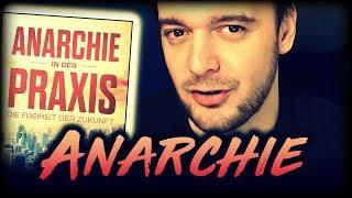 Anarchie in der Praxis: Eine Einordnung