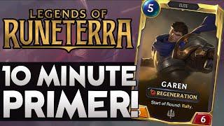 10 MIN PRIMER! | Riot's LoL card game is LIVE! [Legends of Runeterra]