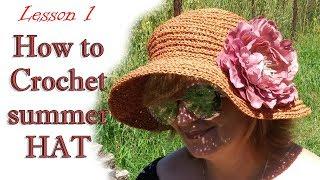 ШЛЯПА КРЮЧКОМ МК 1 / How to crochet summer hat DIY