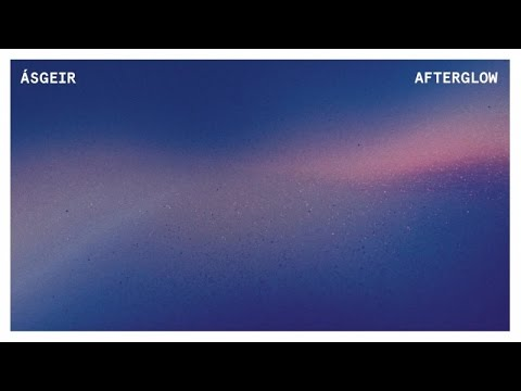 Afterglow (Audio) - Ásgeir