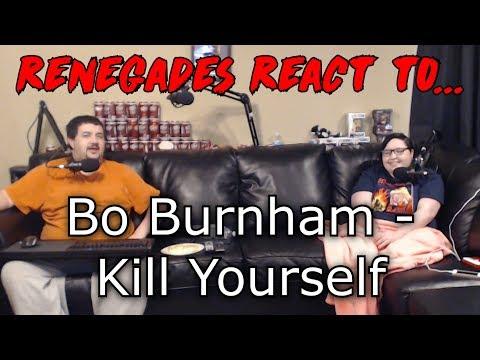 Renegades React to... Bo Burnham - Kill Yourself