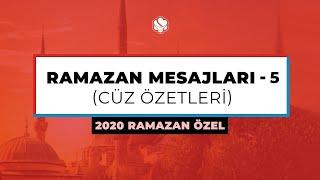 2020 Ramazan Özel | RAMAZAN MESAJLARI -5 (Cüz Özetleri)
