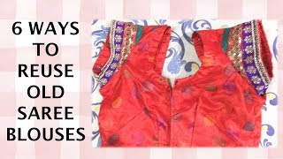 6 Amazing ways to reuse or recycle old saree blouse | Learning Process