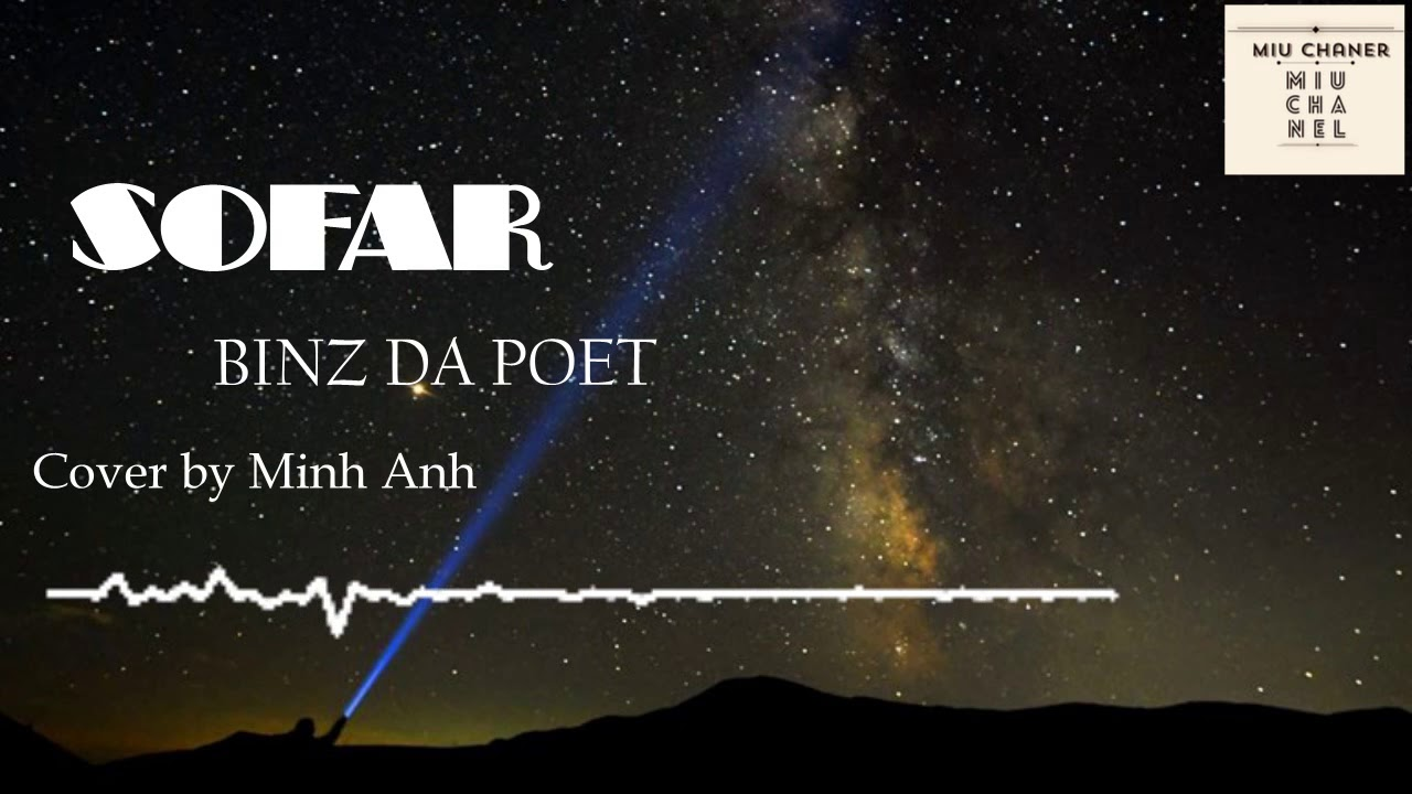 S0FAR – BINZ DA POET (Cover by Minh Anh)