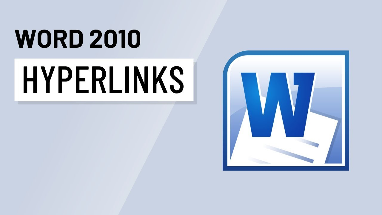 Word 2010: Working with Hyperlinks