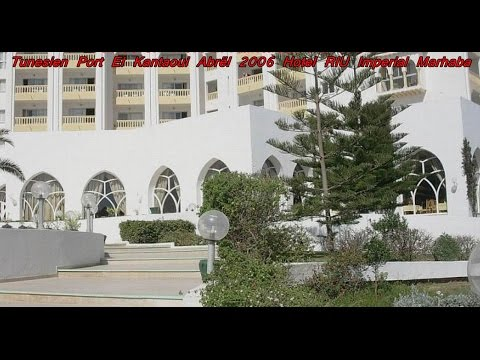 PDVideo 118 Tunesien Port El Kantaoui Hotel RIU Imperial Marhaba  + Sahara  Apr 2006