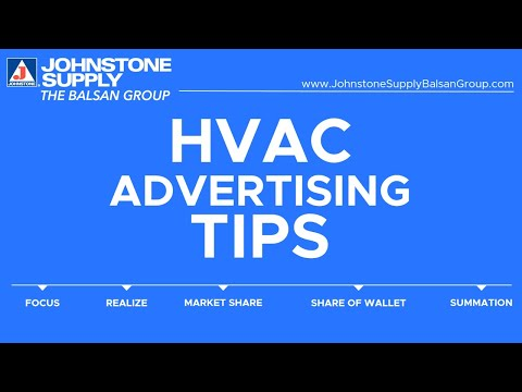 Johnstone Supply The Balsan Group: HVAC Advertising Tips