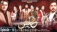 Khalish Episode 15  Faysal Qureshi  Sunita Marshal  Kamran Jilani