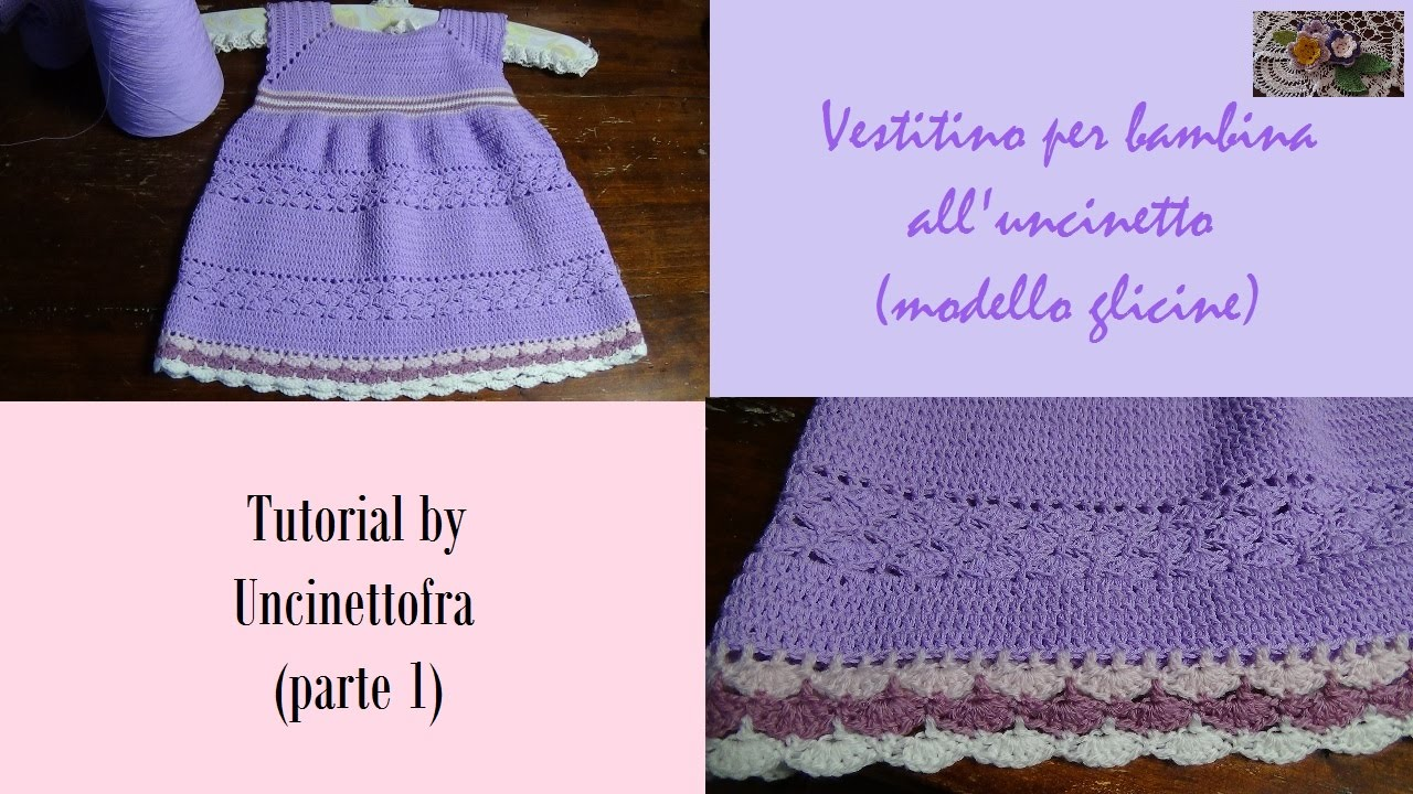 Vestitino Bambina Alluncinetto Tutorial Parte 1 Youtube