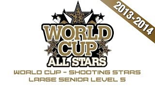 World Cup Shooting Stars CheerMix Senior Large Level 5 2013-2014 Music W/ Lyrics