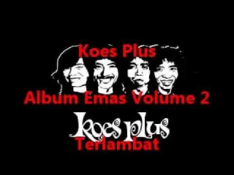 Koes Plus Album Emas Volume 2 - Isi Hatiku
