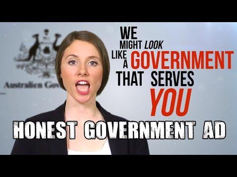 Honest Government Ad - Genuine Satire
