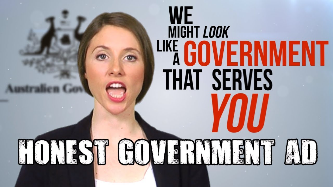 Honest Government Ad Genuine Satire Feat G Brandis Youtube