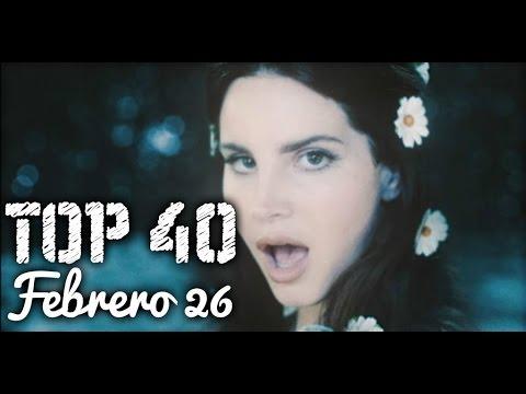 TOP 40 Canciones - Febrero 26, 2017
