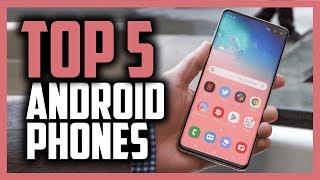 Best Android Phones in 2020 [Top 5 Smartphone Picks]