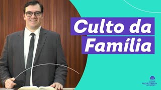Culto da Família - Rev. Leandro Demo
