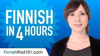 Learn Finnish in 4 Hours - ALL the Finnish Basics You Need