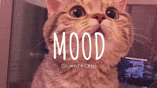 Download lagu 24Kgoldn - Mood (Slowed Cute) // (Vietsub + Lyric) Tik Tok Song