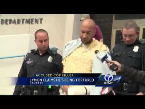 Accused cop killer claims corrections officers are torturing him