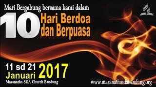 10 Hari Berdoa & Puasa 2017 2017 Video