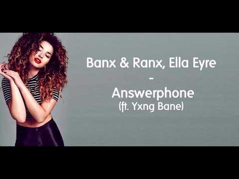 Answerphone - Banx & Ranx, Ella Eyre ft. Yxng Bane (Lyrics)
