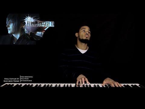 Final Fantasy XV OST : Main Menu Theme - Somnus - Solo Piano