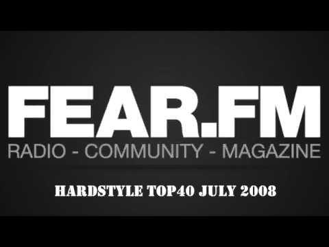 Fear.FM - Hardstyle Top40 - July 2008
