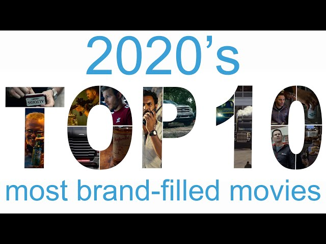 top 10 most product placement filled movies of 2020