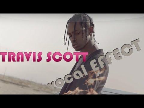 NEW Travis Scott & Tory Lanez Vocal Effects Tutorial