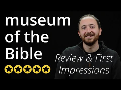 Museum of the Bible - Is it better than the Ark Encounter?