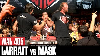 WAL 405: Devon Larratt vs Matt Mask