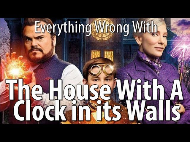everything-wrong-with-the-house-with-a-clock-in-its-walls
