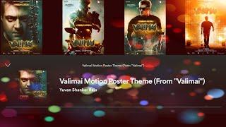 Valimai Motion Poster Theme | Ajithkumar | HVinoth | Yuvan Shankar Raja |