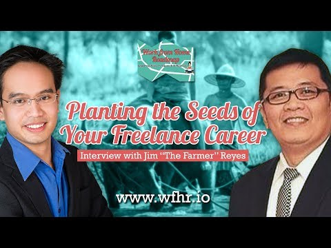 "🔴 Planting the Seeds of Your Freelancing Career | Jim ""The Farmer"" Reyes 
