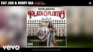 Fat Joe, Remy Ma - Spaghetti (Audio) ft. Kent Jones
