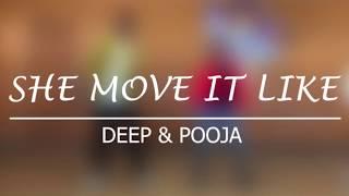 SHE MOVE IT LIKE - Badshah DANCE COVER  Choreography by -pooja pattani