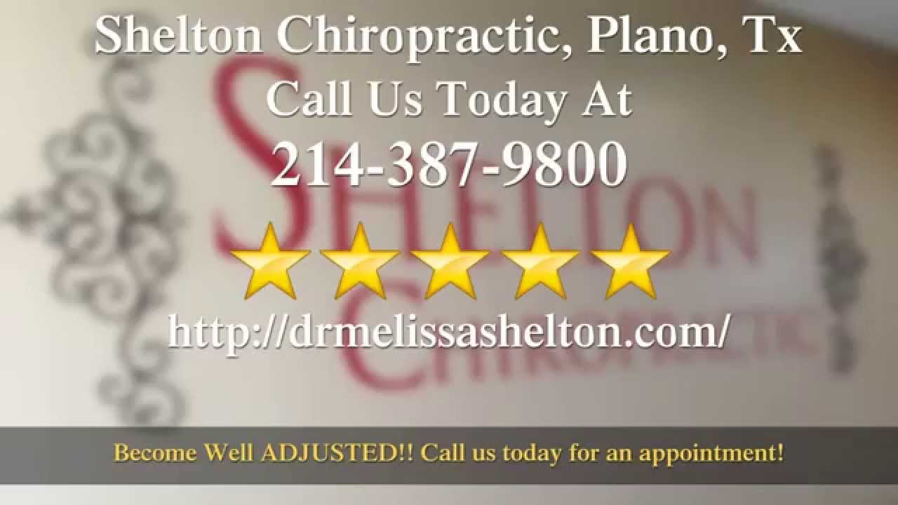 shelton chiropractic plano tx review youtube
